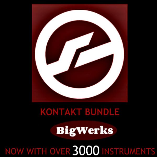 All Kontakt Bundle Every Kontakt Library By BigWerks - #1 High Quality Kontakt Bundle 1