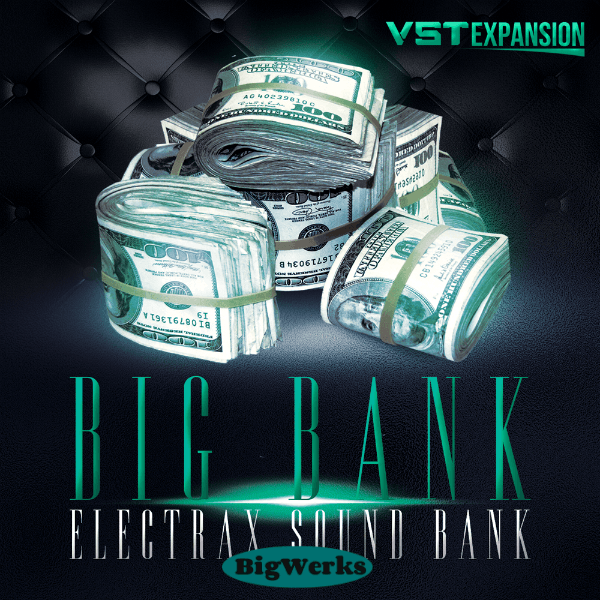 Big Bank – Electra X 1