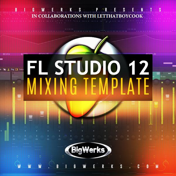 Fl Studio 12 Mixing Template 1