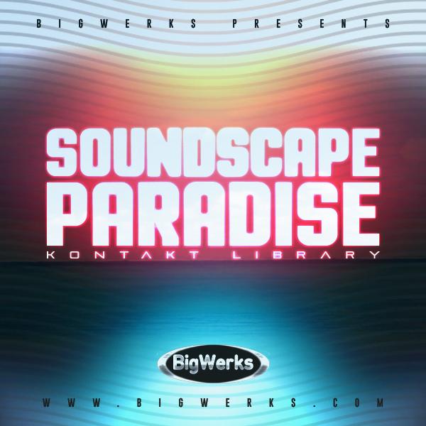 Soundscape Paradise Kontakt Library 1