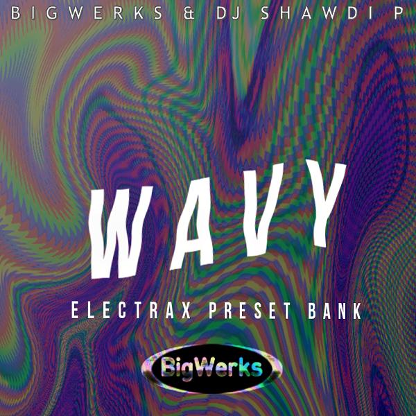 Wavy - Elecrtra X 1