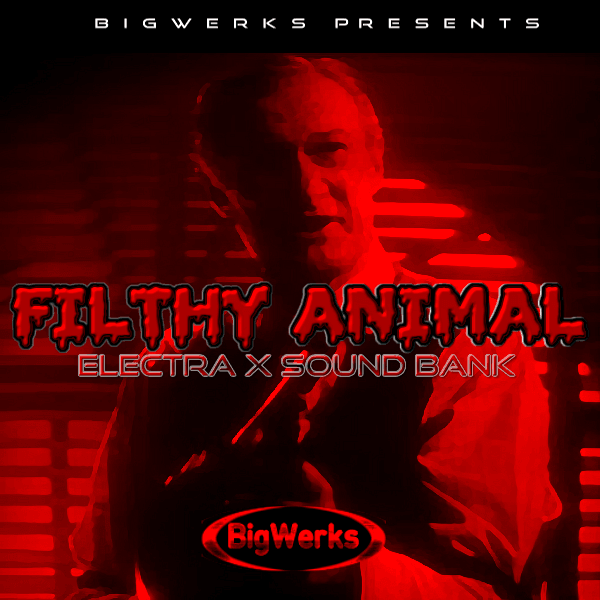 Filthy Animal - Electra X 1