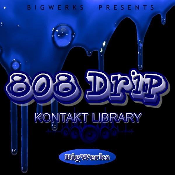 808 Drip Kontakt Library 1
