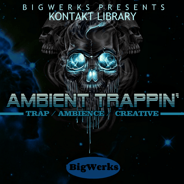 New ! Ambient Trappin Kontakt Library - #1 In High Quality Sounds - Trap|R&b|Hip Hop|Kontakt 1