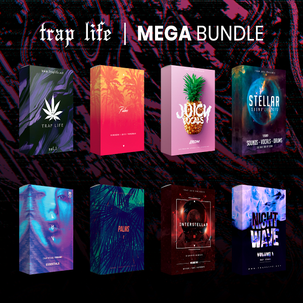 New ! Trap Life - Mega Bundle Sound Kits 1