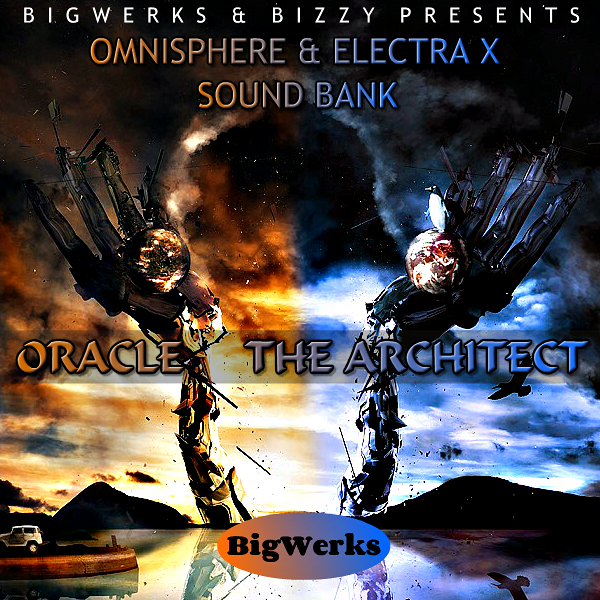 New ! Oracle & The Architect - Omnisphere & Electra X (Twin Pack) 1