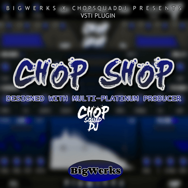 Chop Shop VSTI Plugin - #1 plugin for Trap|Hip-hop|House Music 1